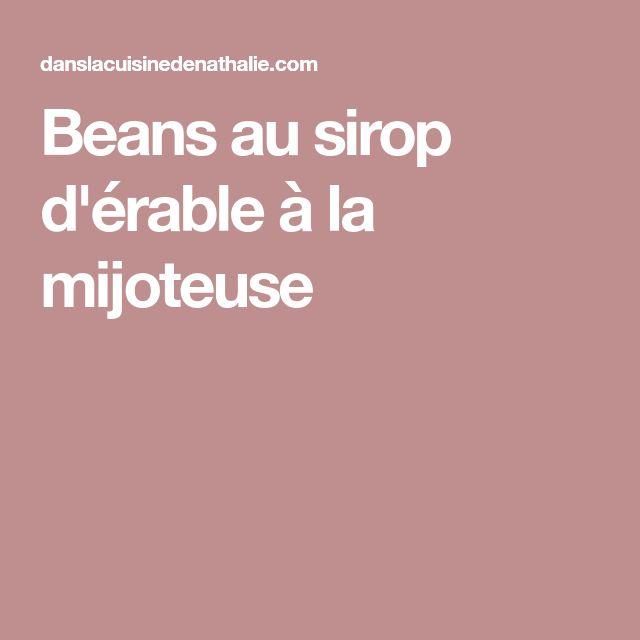 Beans au sirop d'érable à la mijoteuse
