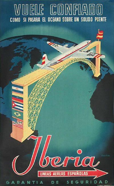 Poster: Iberia - Vuele confiado como si pasara el oceano sobre un solido puente Artist: Olcina