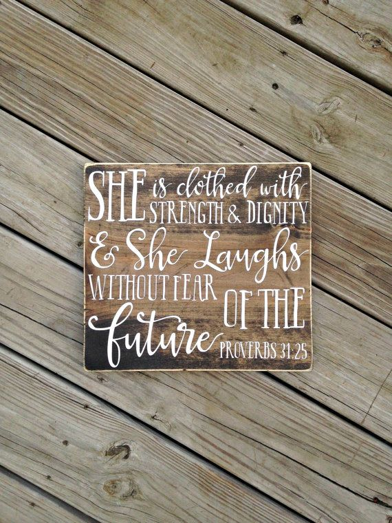 She is clothed with strength and dignity by WoodenThatBeSomethin