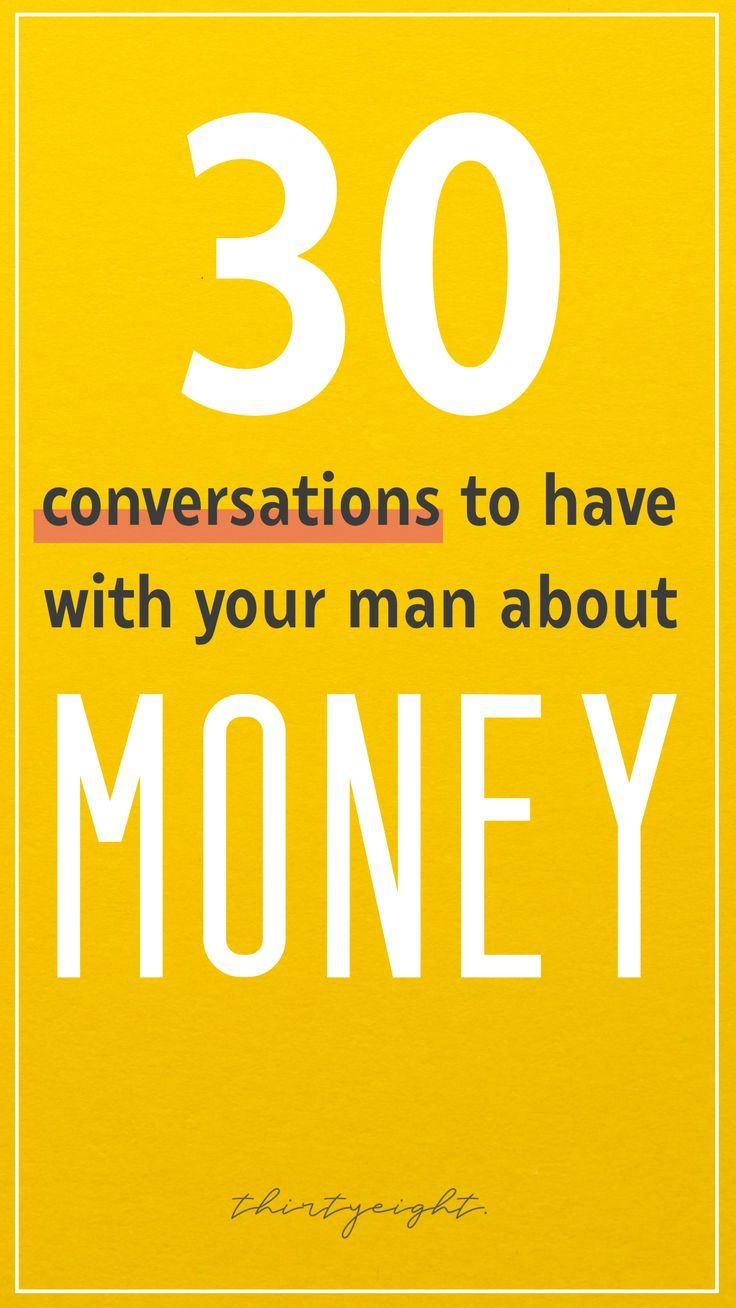 30 Conversations to Have With Your Man About Money