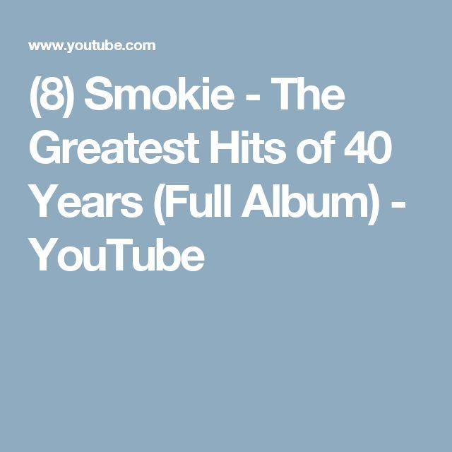 (8) Smokie - The Greatest Hits of 40 Years (Full Album) - YouTube