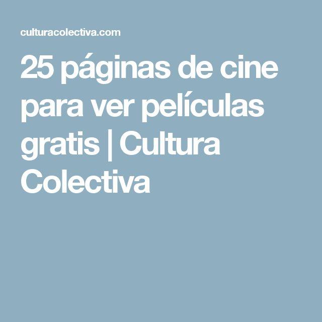 25 páginas de cine para ver películas gratis | Cultura Colectiva