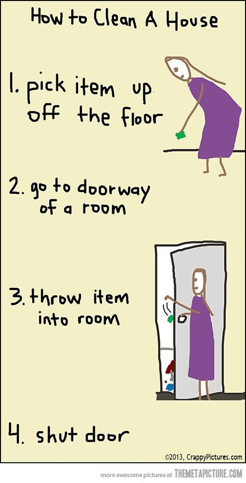 How to clean a house…