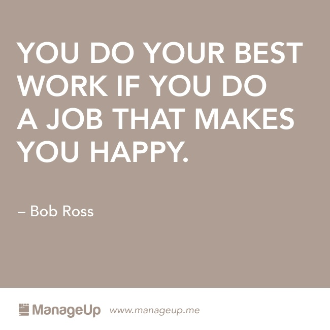 "...And Bob Ross and his ""happy little trees"" are perfect proof of that. #career #inspiration"