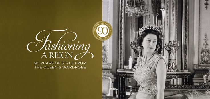 Fashioning a Reign: 90 Years of Style from The Queens Wardrobe: Buckingham…