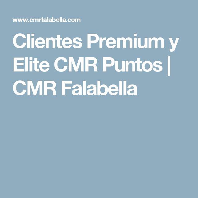Clientes Premium y Elite CMR Puntos   CMR Falabella
