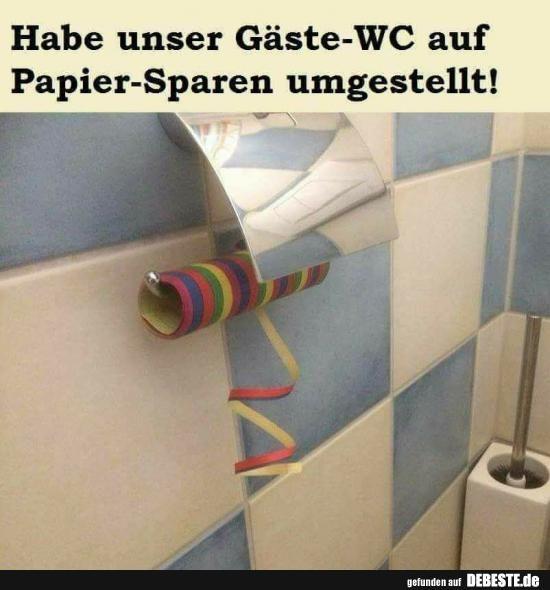 Habe unsere Gäste-WC auf Papier-Sparen umgestellt! | Lustige Bilder, Sprüche, …