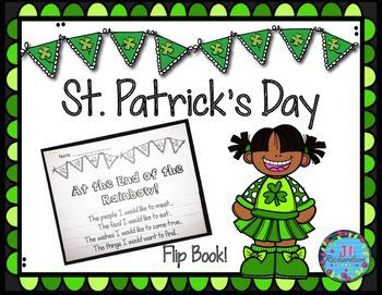 Enjoy making this St  Patrick  39 s Day Writing Flip book with your children  Have the children write and draw the following  Two covers to choose from  One for older children and one for younger children The people I would like to meet    The food I would like to eat    The wishes I would like to come true    The things I would want to find