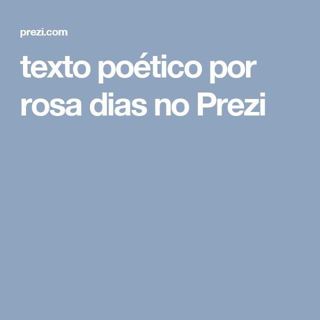 texto poético por rosa dias no Prezi