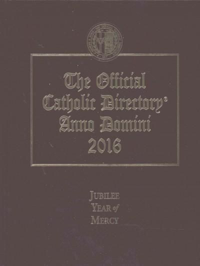 The Official Catholic Directory Anno Domini 2016