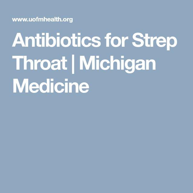 Antibiotics for Strep Throat | Michigan Medicine