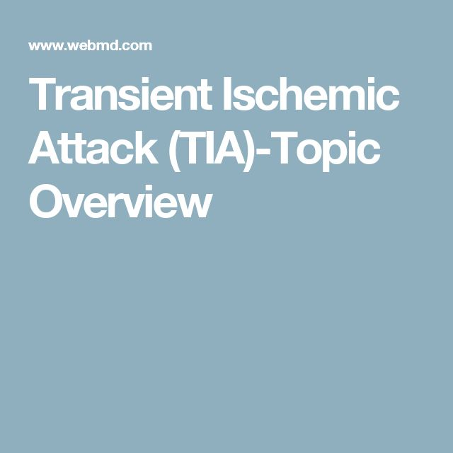 Transient Ischemic Attack (TIA)-Topic Overview