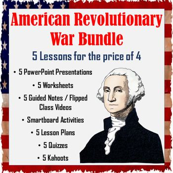 The American Revolutionary War Bundle: This bundle contains all five of my lessons on the American Revolutionary War. From the first shots at Lexington & Concord to the Treaty of Paris, students will be engaged in all the major events players, and intricacies of the war