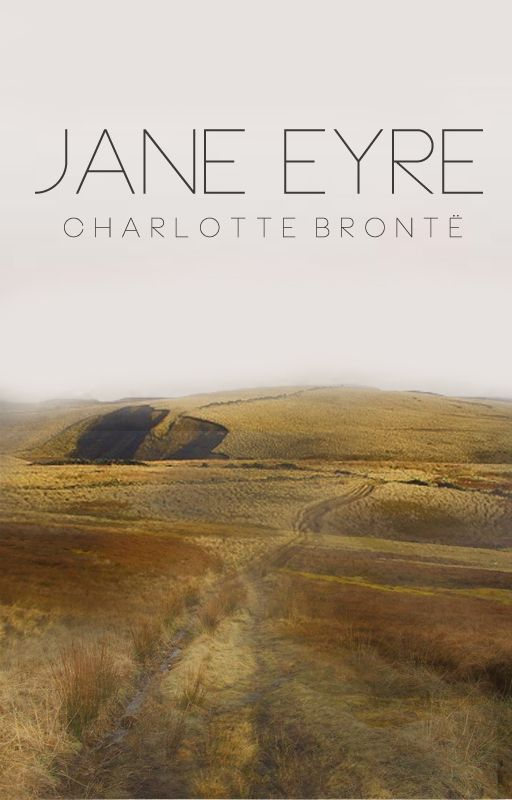 Classic Cover Contest Finalist For Charlotte Brontes Jane Eyre Free On Wattpad