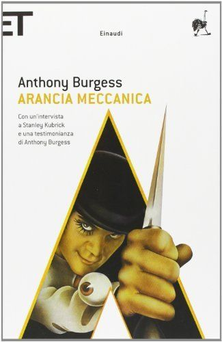 Arancia meccanica - Anthony Burgess