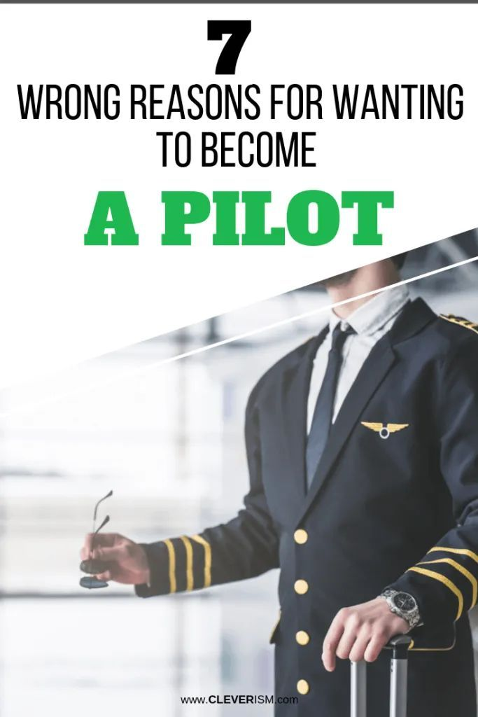 7 Wrong Reasons for Wanting to Become a Pilot