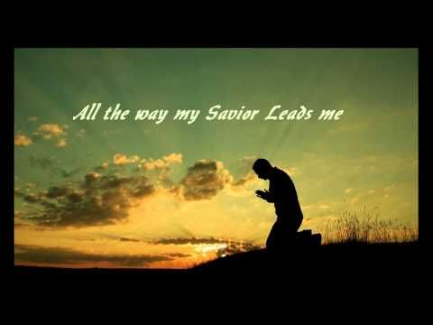 346 All The Way My Savior Leads Me (Chris Tomlin) - YouTube