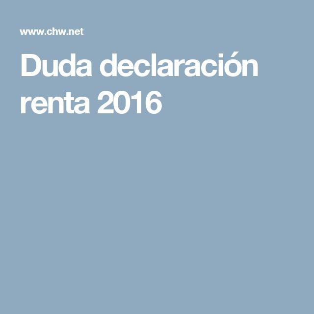 Duda declaración renta 2016