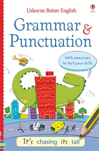 Grammar and punctuation - http://www.usborne.com/catalogue/book/1~ED~EDEG~8870/grammar-and-punctuation.aspx  #Usborne #English #Language #grammar #punctuation #school #learn #lesson #writing #reading #children #book #reference