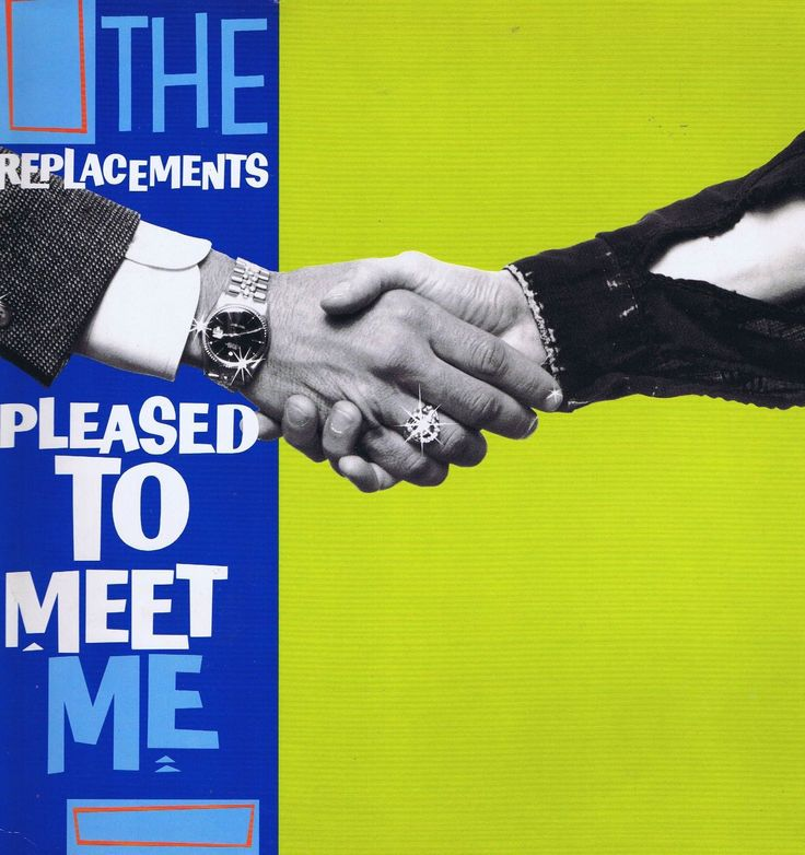 The Replacements: Pleased to Meet Me....a messy pleasure to listen to, and a great cover, I think.