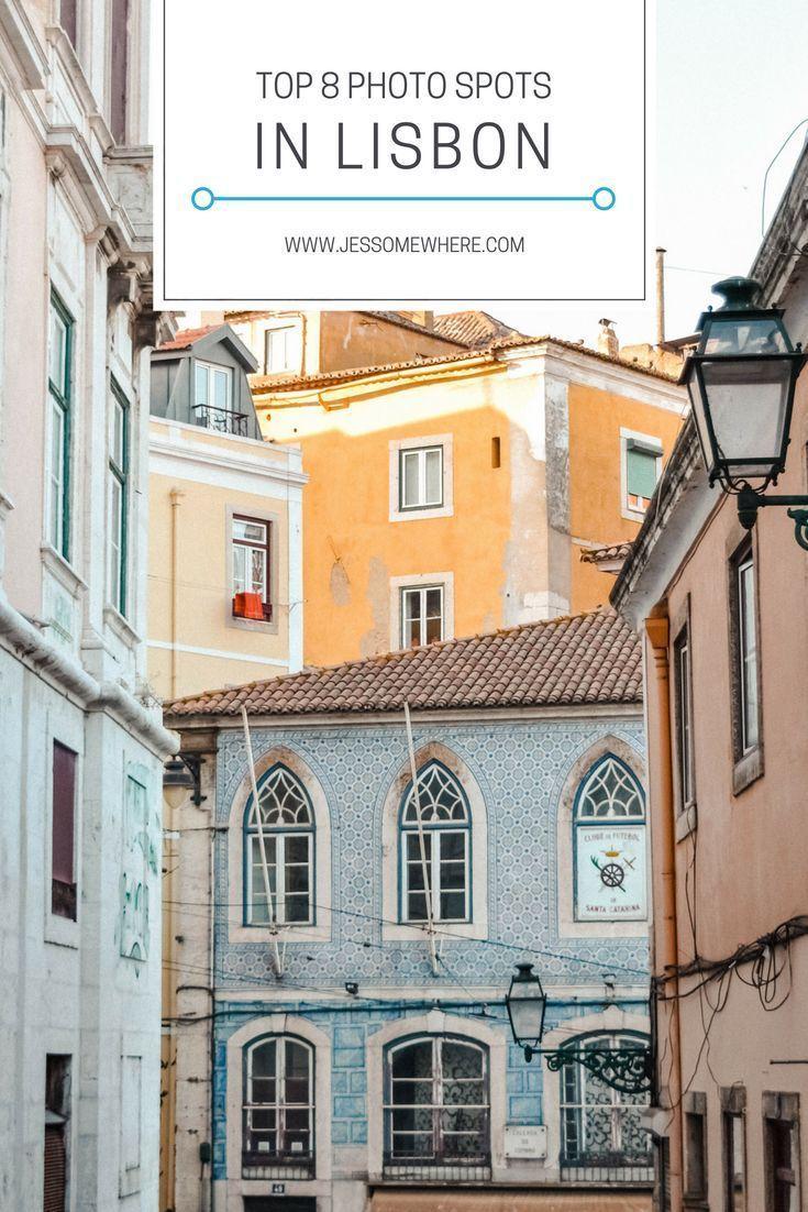 Top 8 Photo Spots In Lisbon Mit Bildern Portugal Reisen Lissabon Reise Reisen