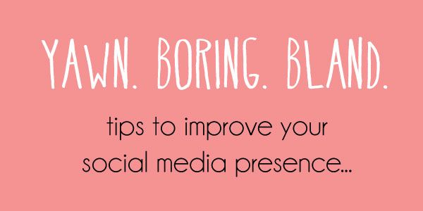 Your Social Media Presence Doesn't Have to be Boring | Boutique By Design #BoutiqueByDesign