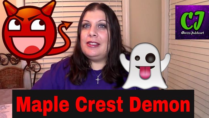Scary Story Time Maple Crest Demon | Reddit | Scary Stories | Chrissi Ja...