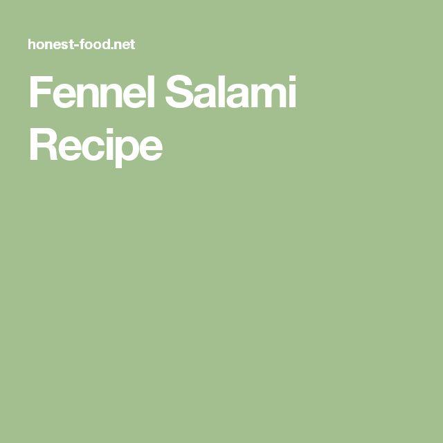 Fennel Salami Recipe
