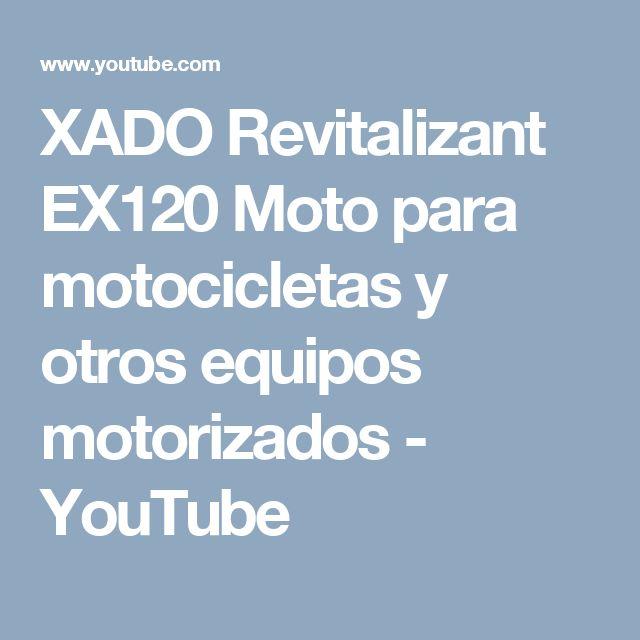 XADO Revitalizant EX120 Moto para motocicletas y otros equipos motorizados - YouTube