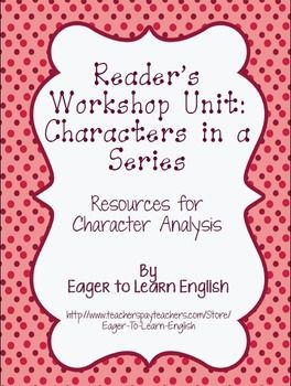 Included in this purchase are BOTH my English version (https://www.teacherspayteachers.com/Product/Readers-Workshop-Unit-Resources-Characters-in-a-Series-1540406) and Spanish version (http://www.teacherspayteachers.com/Product/Readers-Workshop-Unit-Resources-CharactersPersonajes-en-una-serie-de-libros-1574763) of my Writers' Workshop Characters in a Series Unit.