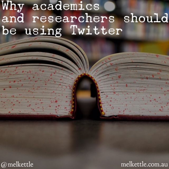 why academics and researchers should be using twitter