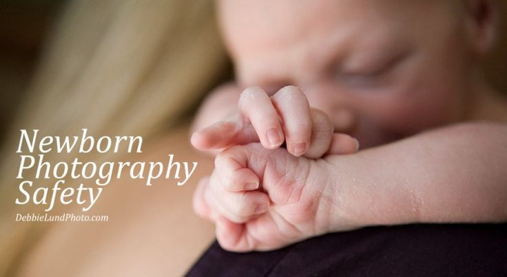 Keep your Newborn safe during photography shoots