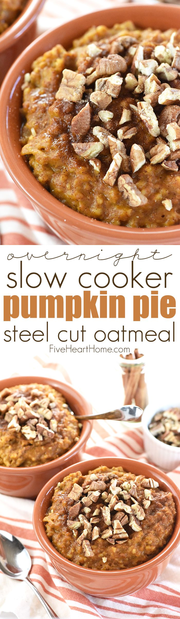 Overnight Slow Cooker Pumpkin Pie Steel Cut Oatmeal ~ wake up to a warm, wholesome breakfast with this easy overnight oatmeal, made in the crock pot and infused with pumpkin, maple syrup, cinnamon, and vanilla...and you won't want to miss the secret trick to prevent the edges from burning! | FiveHeartHome.com