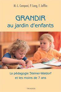 Deux ouvrages de la pédagogie Steiner-Waldorf - S'éveiller et s'épanouir de manière raisonnée