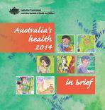 Australia's health 2014—in brief (AIHW)