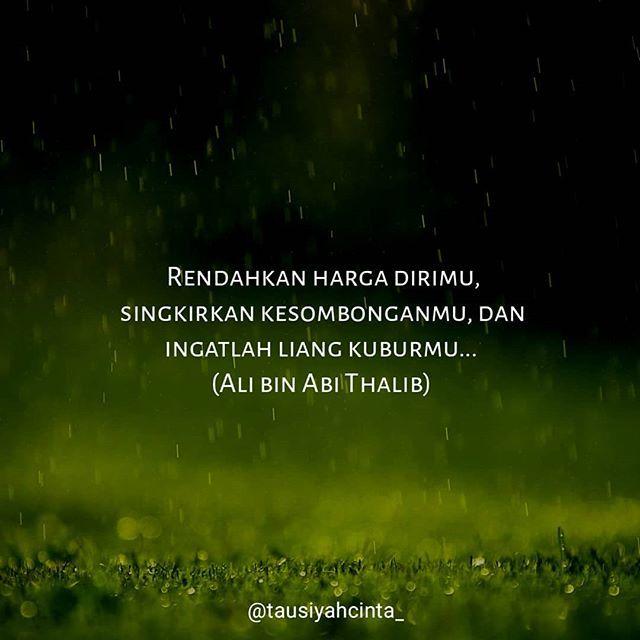 Rendahkan harga dirimu singkirkan kesombonganmu dan ingatlah liang kuburmu... (Ali bin Abi Thalib) . . Follow @hijrahcinta_ Follow @hijrahcinta_. . . https://ift.tt/2f12zSN