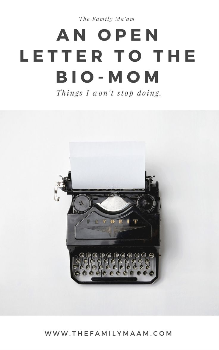 An Open Letter to the Bio-Mom: Things I'll never stop doing as a Step Mom.