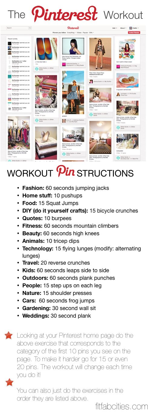 Perfect! While you're on Pinterest, you can get moving!