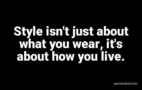 Style isn�t just about what you