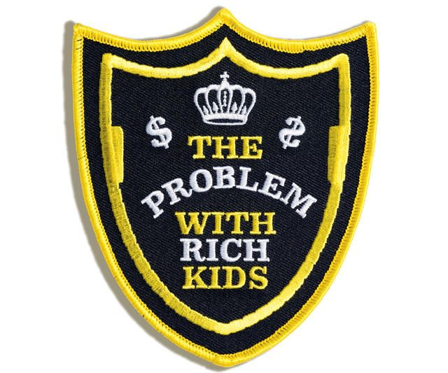 The problem with rich kids.