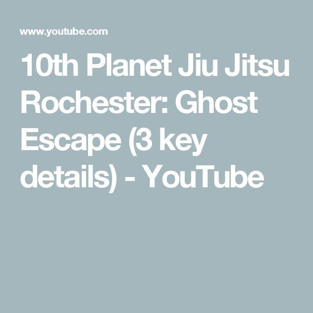 10th Planet Jiu Jitsu Rochester: Ghost Escape (3 key details) - YouTube