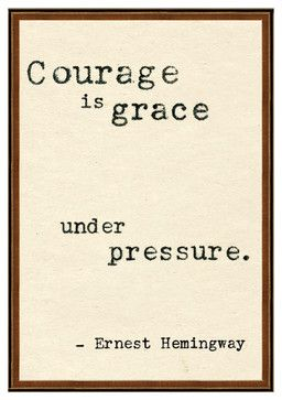 Ernest Hemingway 'Courage Is Grace' Quote Art Print - transitional - artwork - Kathy Kuo Home