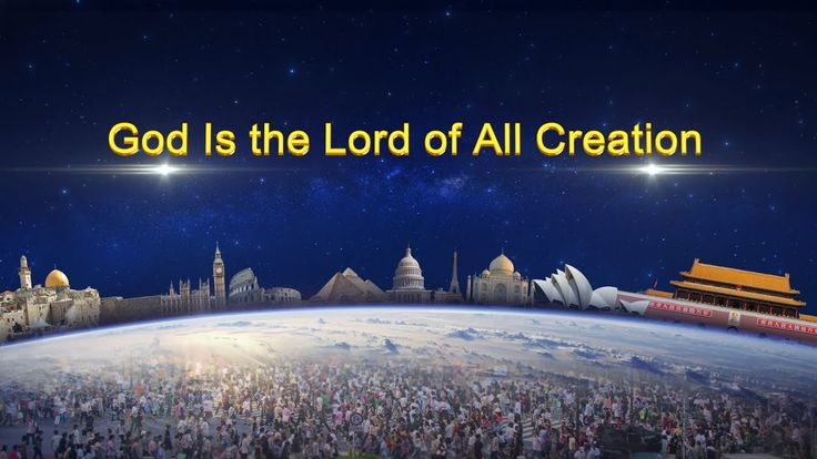 """""""God Is the Lord of All Creation""""   The Word of the Holy Spirit to the C..."""