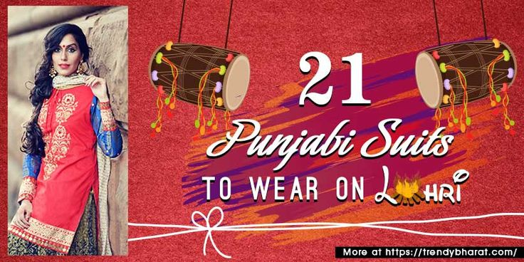 21 Punjabi Suits to wear on Lohri: Style tips for Traditional wear. Indian Festival Ethnic fashion
