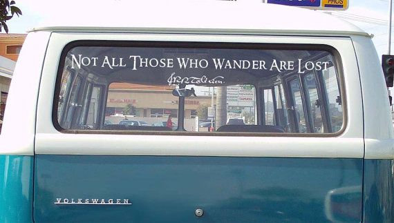 Not All Those Who Wander Are Lost - JRR Tolkien Lord of the Rings Quote Large Decal https://www.etsy.com/uk/listing/122439263/not-all-those-who-wander-are-lost-jrr?ref=favs_view_9