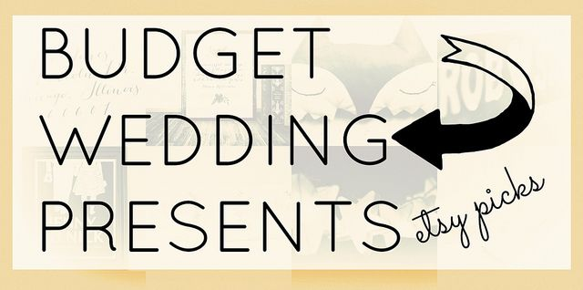 Budget and quirky wedding gifts under £30 (a lot under £20) http://www.athriftymrs.com/2013/06/budget-wedding-present-ideas-etsy-picks.html