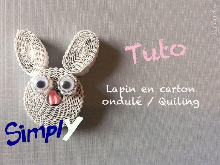 {Tuto} Lapin en papier en carton ondulé/Quiling | Simply