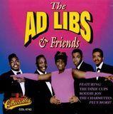 The Ad Libs & Friends [CD]