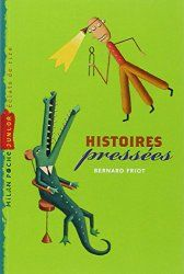 Histoires pressées (Bernard Friot)