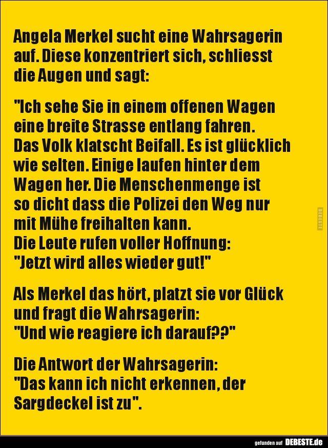 Angela Merkel Sucht Eine Wahrsagerin Auf Lustige Bilder Spruche Witze Echt Lustig Witze Spruche Witze Lustig Witze